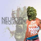 Neurotic Frequencies Presents The Gay Pirate Meow Mix