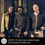 #UNiTY 19: Rain Crew x Boiled Heads