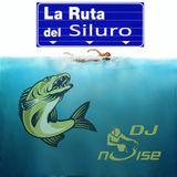 Dj Noise - La Ruta del Siluro