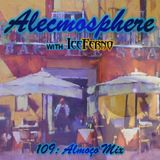 Alecmosphere 109: Almoço Mix with Iceferno