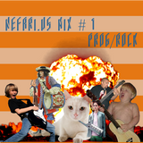 Nefari.us - Mix #1 -- Prog/Rock