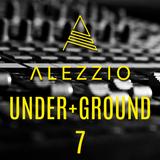 ALEZZIO - Under+Ground 7 [Techno Set]