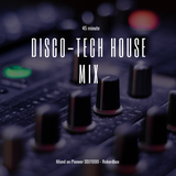 Disco-tech house 45 minute mix | PIONEER DDJ1000 | Easy Listening Mix