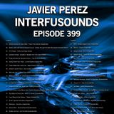 Interfusounds Episode 399 (May 06 2018)