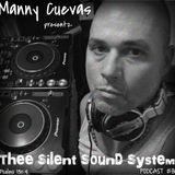 Manny Cuevas Aka DJ M - TRAXXX Presentz Thee Silent Sound System Podcast # 81 - October 15th 2016'