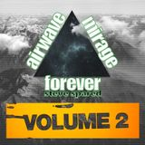 Airwave Mirage Forever Vol. 2
