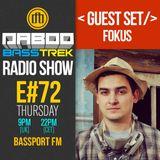 BASS TREK 72 with DJ Daboo on bassport.FM (Guest Set by Fokus)
