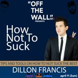 Off The Wall Radio April 9 (Dillon Francis Interview)