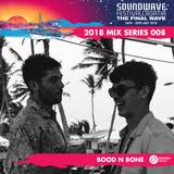 Soundwave 2018 Mix Series #008: Bood N Bone