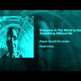 The Future Sound Of London