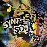 DOM THOMAS synthetic soul & other junk