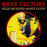 Bass Culture - January 30, 2017