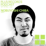 055: Nobuyoshi Chiba - PLUS RECORDS PODCAST [Jan 09, 2015]