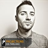 Evil Twin: Projections 002