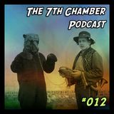 The 7th Chamber Podcast #12: Goon Step Bro Trapping