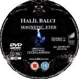 Halil Balcı-Magnetıc Eyes (2013)
