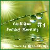 Chill'Out Sunday Morning #1