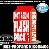 Hot Radio presenta Flash Pack Brick vol.3 mixed by Kiko24400