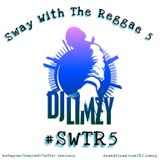 Sway With The Reggae 5 #SWTR5
