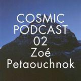 Cosmic Delights Podcast 02 - Zoe Petaouchnok