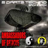 Ambassadors Of Groove Presents - (Live) 2 Parts Techno - Dead Wood Techno & MonkPfunk Back 2 Back