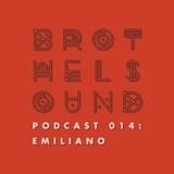 Brothel Sound Podcast 014: Emiliano