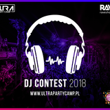Mike - ULTRA PARTY CAMP DJ CONTEST 2018