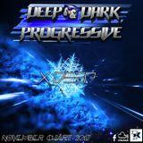 DEEP & DARK PROGRESSIVE MONTHLY CHART - NOVEMBER 2017- Dj X DEEP