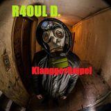 R4OUL D. ♫ - Klanggerümpel
