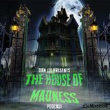 Dan Lee Presents - The House Of Madness #27