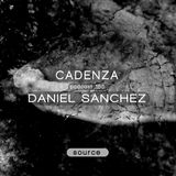 Cadenza Podcast | 165 - Daniel Sanchez (Source)