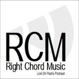 Episode Ten. The Right Chord Music 'Lost On Radio' Podcast