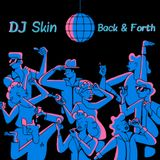 DJ Skin - Back & Forth
