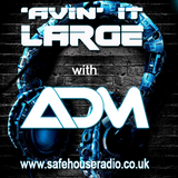 Avin' it LARGE with ADM 20-2016