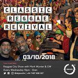 Reggae City - Classic Reggae Revival 03/10/2018
