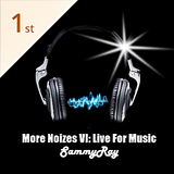 More Noizes VI: Live For Music