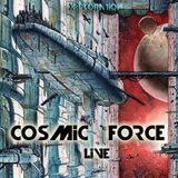 Cosmic Force live at X:Ploration Berlin 2018-03-09