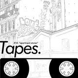 Tapes #14: Apartment Stories (The Paris Series, Part 2)