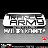 Trance Army Podcast (Guest Mix Session 040 With Mallory Kennedy)