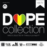 Thakilla Dope Collection Vol. IV (Jan/2013)