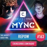 MYNC Presents Cr2 Live & Direct Radio Show 163 with Repow Guestmix