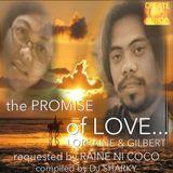 THE PROMISE OF LOVE...Lorraine & Gilbert