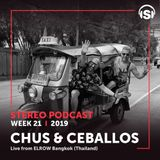 WEEK21_19 Chus & Ceballos live from Elrow Bangkok, Thailand