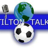 Tilton Talk 25-09-17 -BCFC radio Podcast