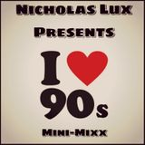 Nicholas Lurx - 90s Minimix Part 1