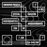 Unknown Presets Sleep Emission by MMMOOONNNOOO #3 (07/01/2016)