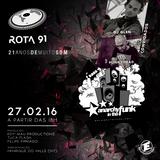 Rota 91 - 27/02/2016 - Convidados - DJ Glen e Punkyhead (Anarchy In The Funk)