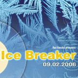 Ice Breaker - Chris Rockwell (02.2006)