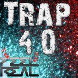 Dj Feel Real - Trap 4.0