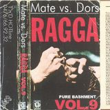 Mate Vs Dors Vol.9 Mate Side